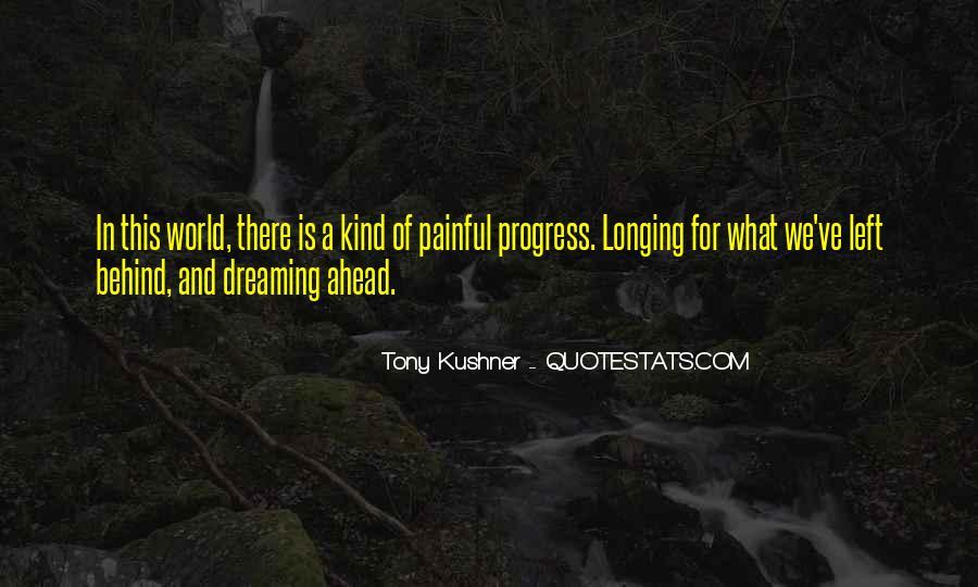 Tony Kushner Quotes #401415