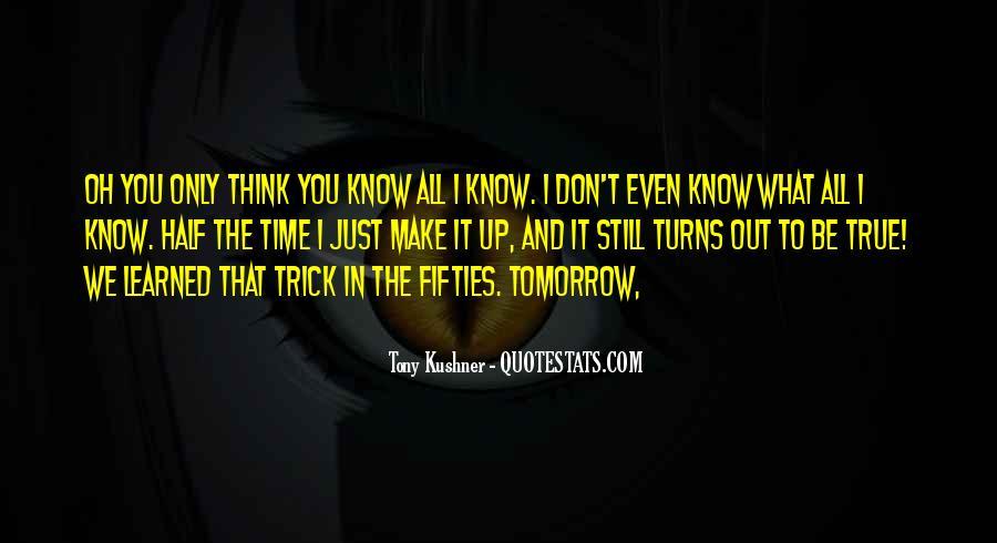 Tony Kushner Quotes #469575