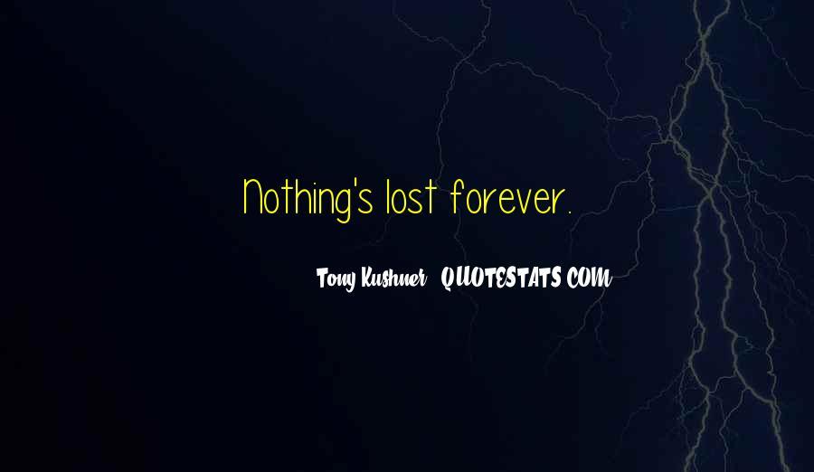 Tony Kushner Quotes #504199