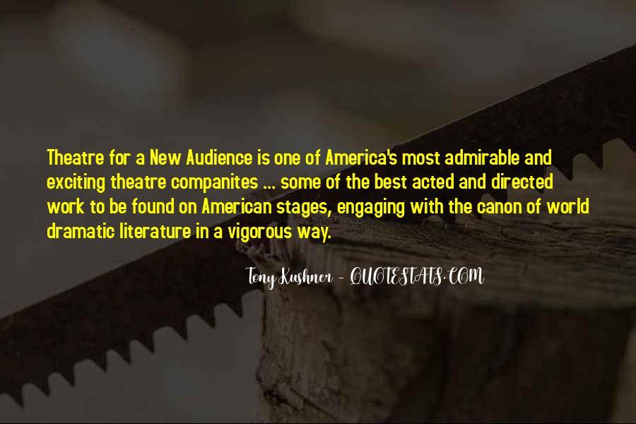 Tony Kushner Quotes #521301