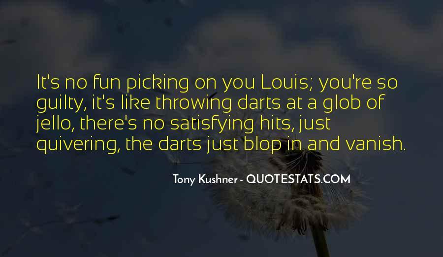Tony Kushner Quotes #584273