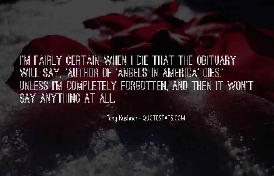 Tony Kushner Quotes #611282