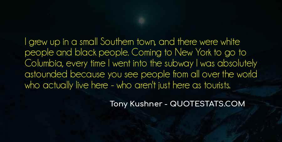 Tony Kushner Quotes #663215