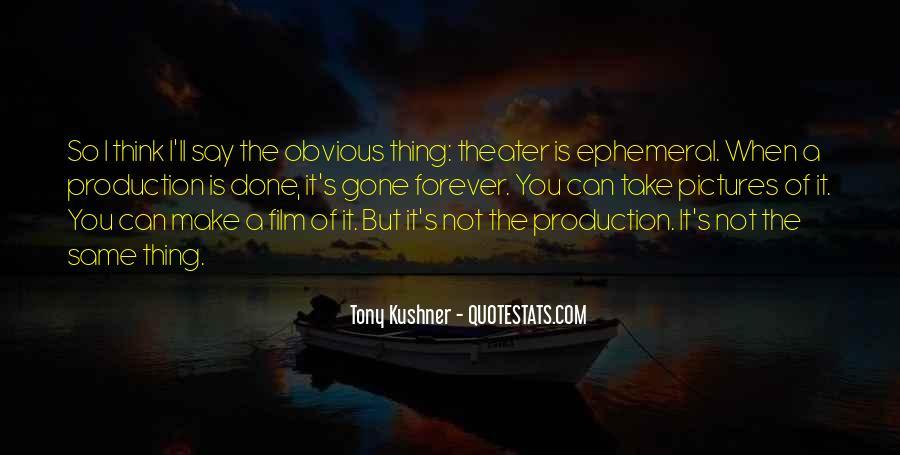 Tony Kushner Quotes #670817
