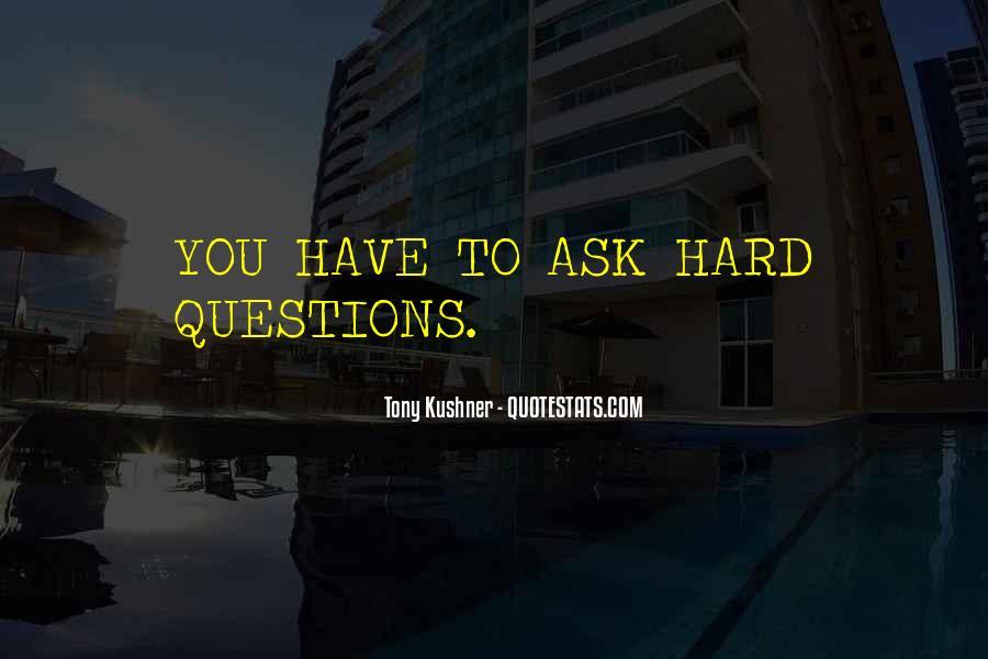 Tony Kushner Quotes #711417