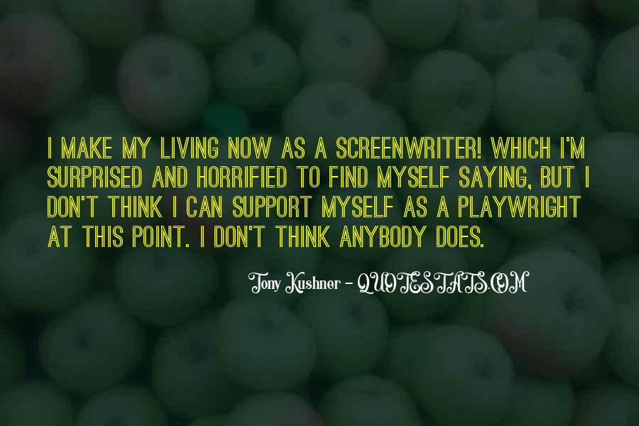 Tony Kushner Quotes #775209