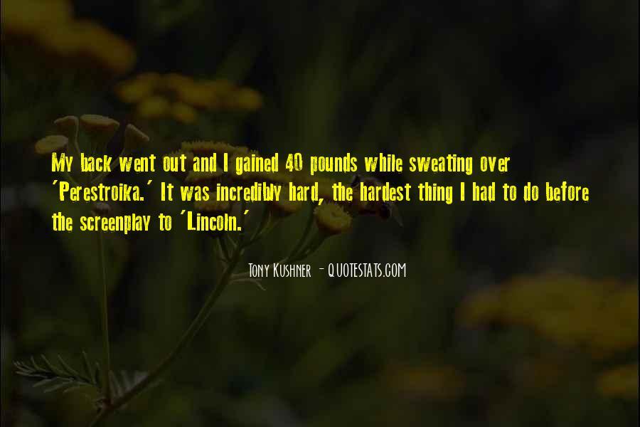 Tony Kushner Quotes #779407