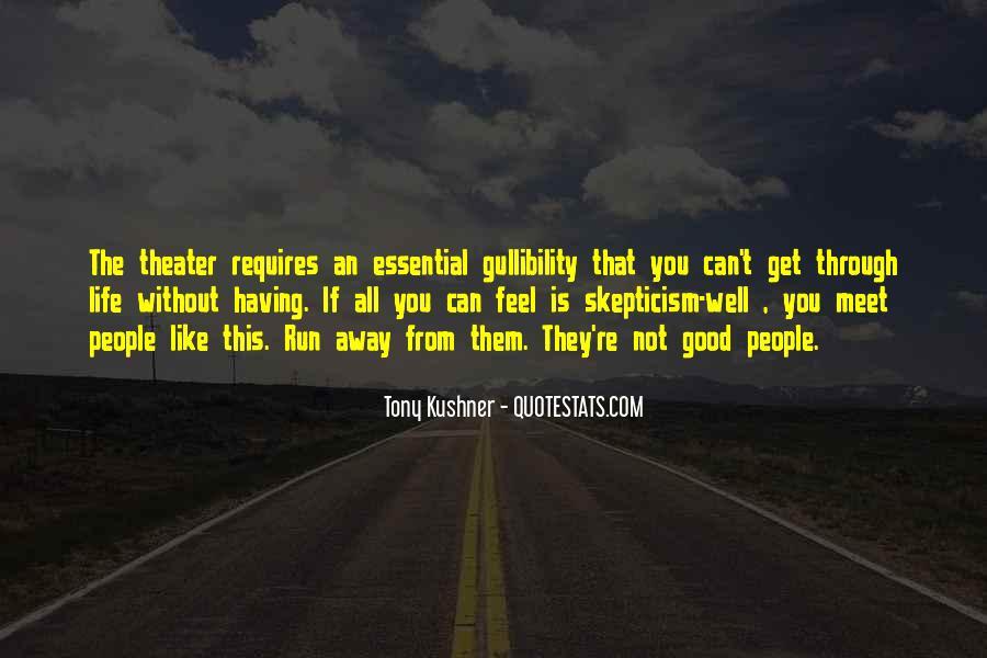 Tony Kushner Quotes #789969