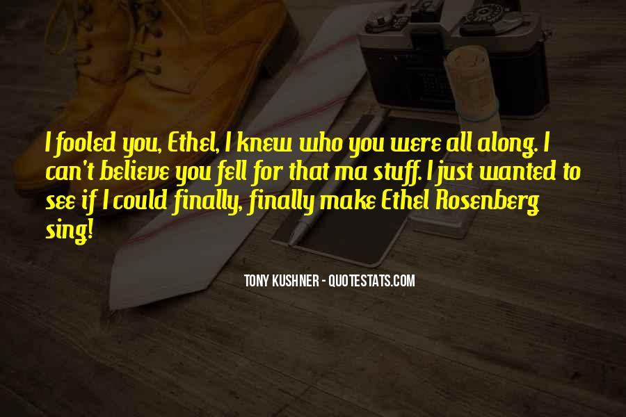 Tony Kushner Quotes #810291