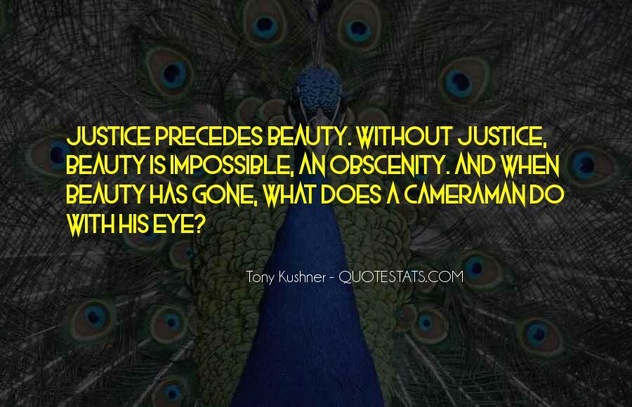 Tony Kushner Quotes #814069