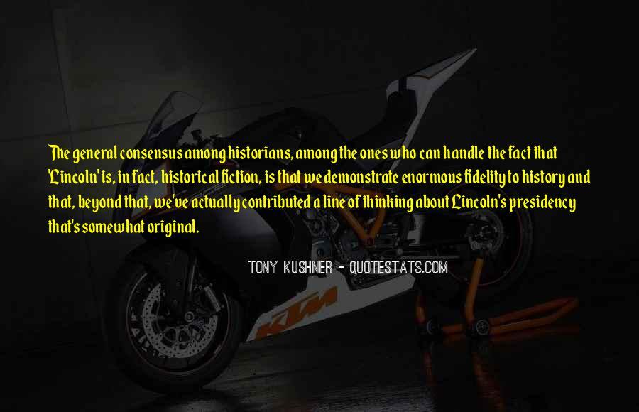 Tony Kushner Quotes #853885