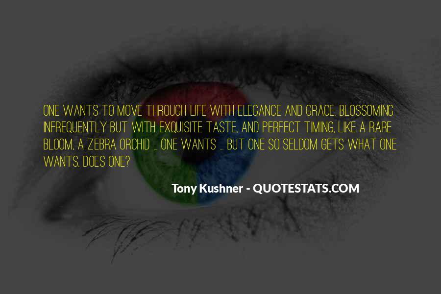 Tony Kushner Quotes #906109