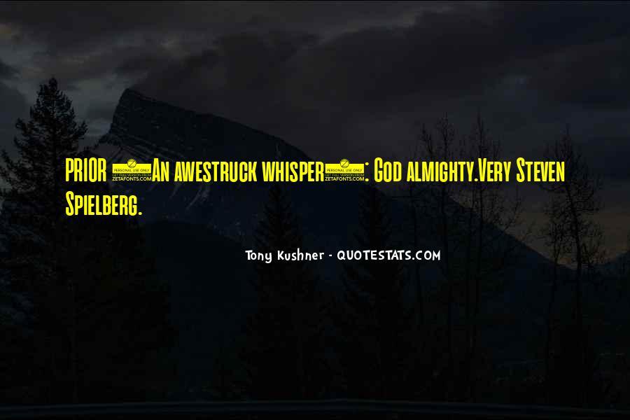 Tony Kushner Quotes #994923
