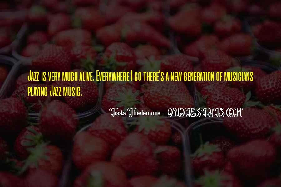 Toots Thielemans Quotes #1452315