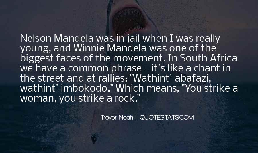Trevor Noah Quotes #1028614