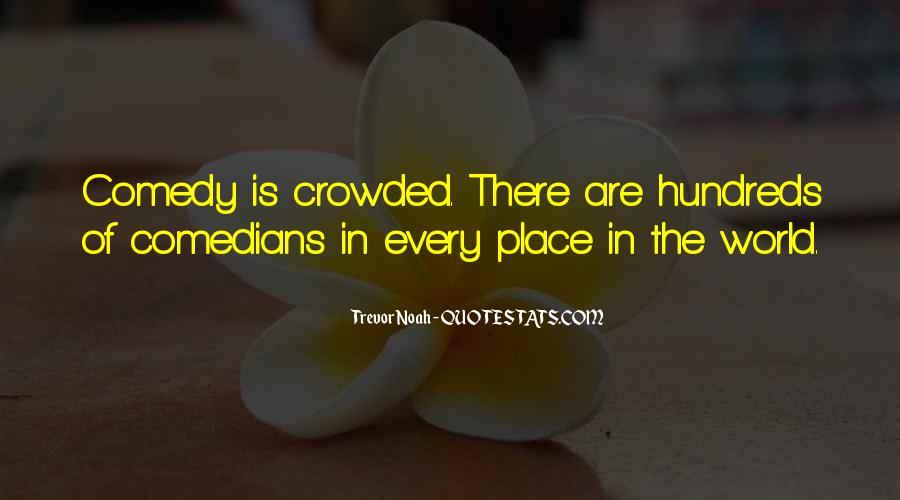 Trevor Noah Quotes #1030987