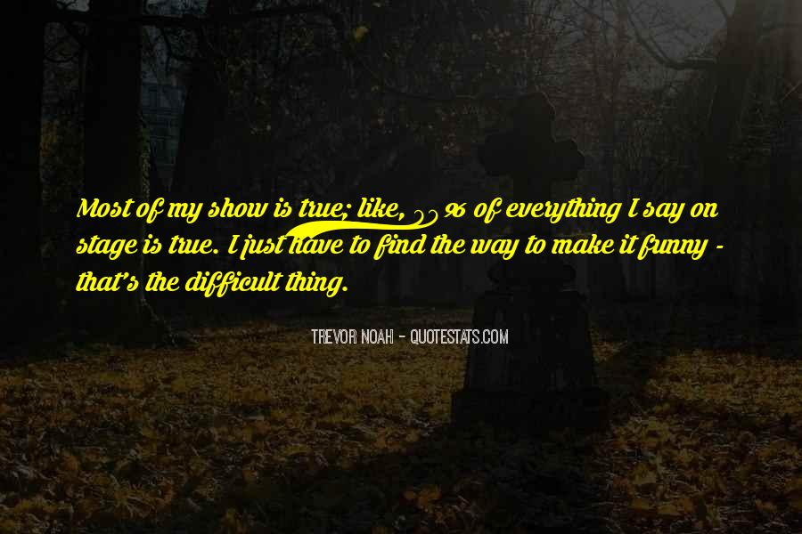Trevor Noah Quotes #1046411