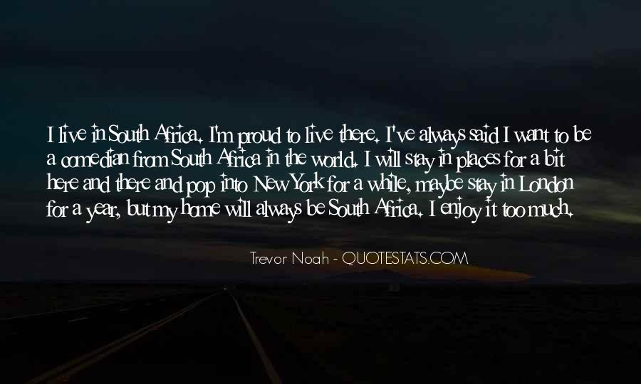 Trevor Noah Quotes #1095274