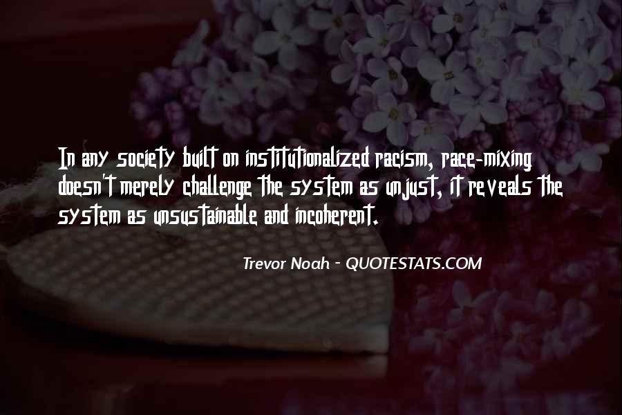 Trevor Noah Quotes #1190082