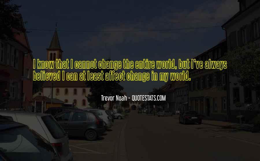 Trevor Noah Quotes #1231879