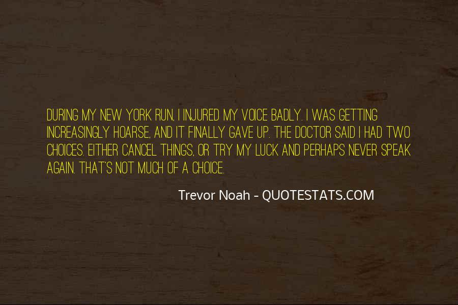 Trevor Noah Quotes #1233187