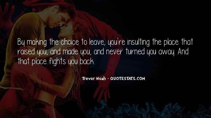 Trevor Noah Quotes #1376334