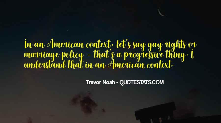 Trevor Noah Quotes #1445183