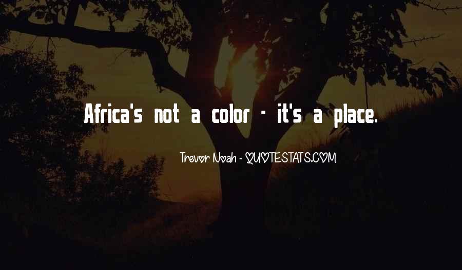 Trevor Noah Quotes #1457086