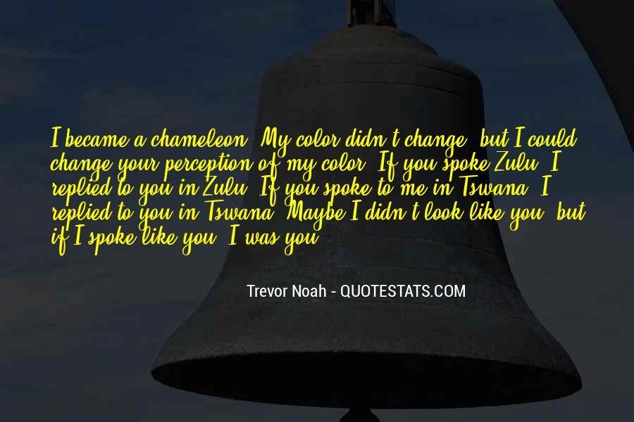 Trevor Noah Quotes #1496867