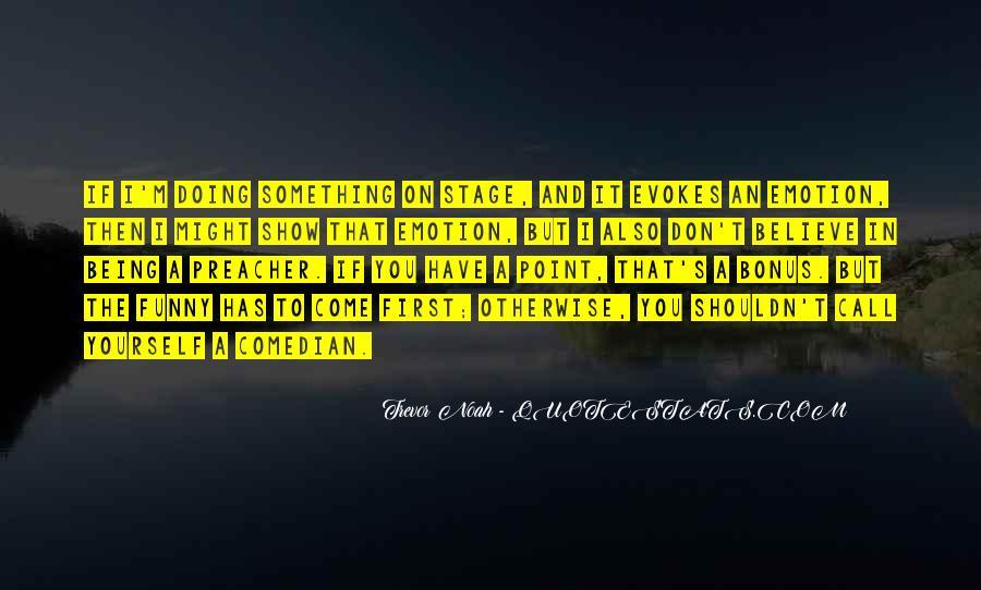 Trevor Noah Quotes #1597679