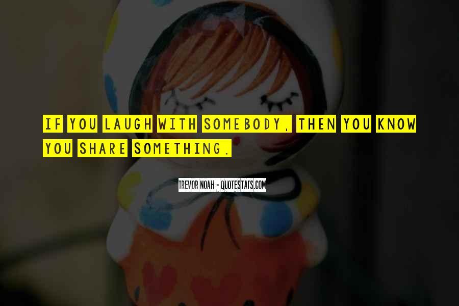 Trevor Noah Quotes #163403