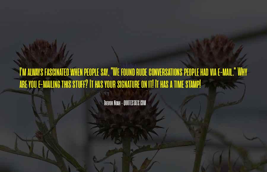 Trevor Noah Quotes #1737399