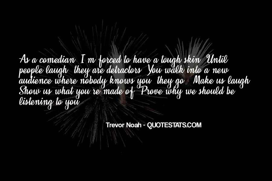 Trevor Noah Quotes #1762478