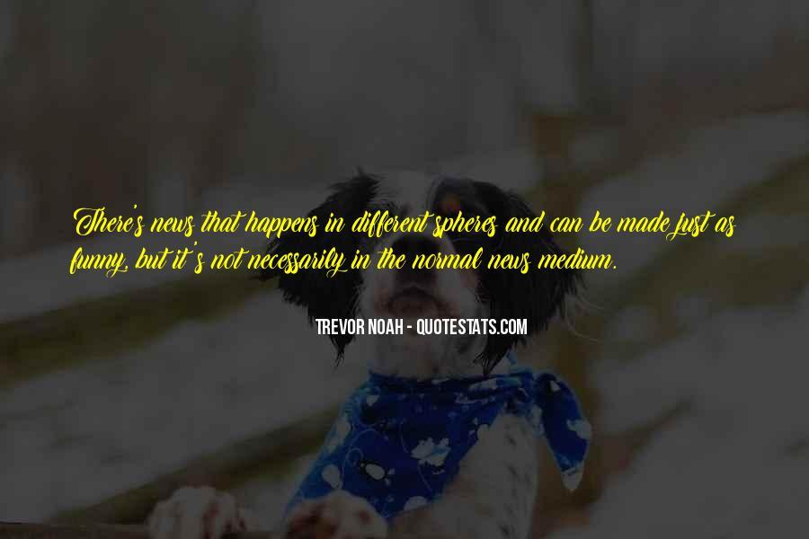 Trevor Noah Quotes #255607