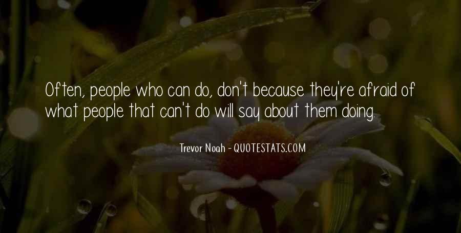 Trevor Noah Quotes #270398