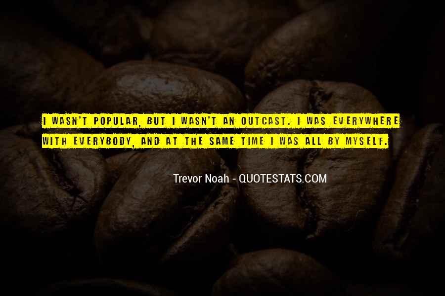 Trevor Noah Quotes #279411
