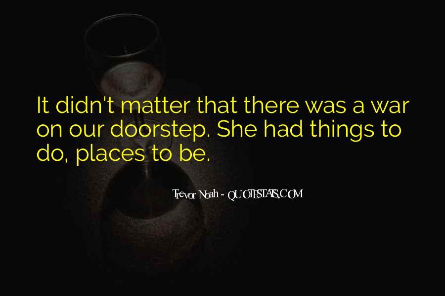Trevor Noah Quotes #584769