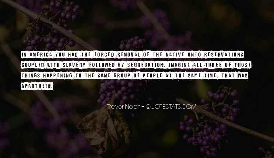 Trevor Noah Quotes #695954