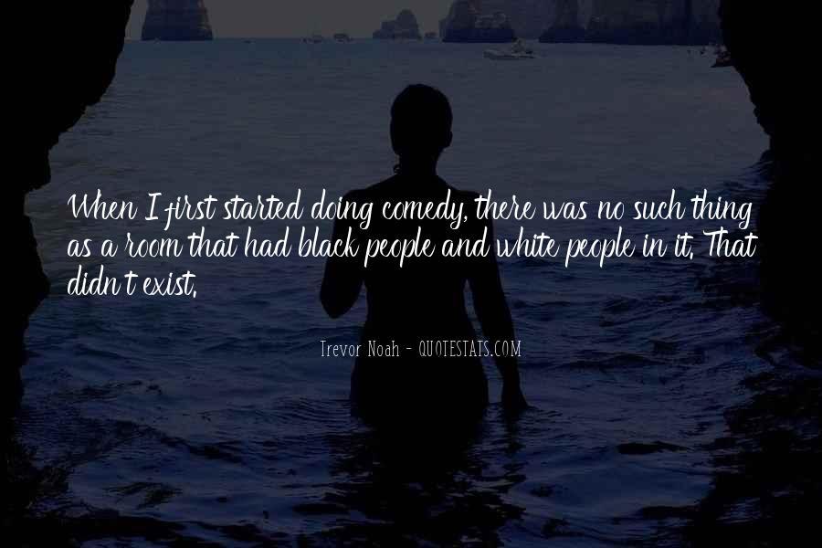 Trevor Noah Quotes #994178