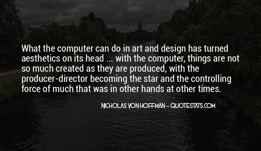 Quotes About Art And Design #1109314