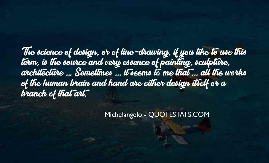 Quotes About Art And Design #357778