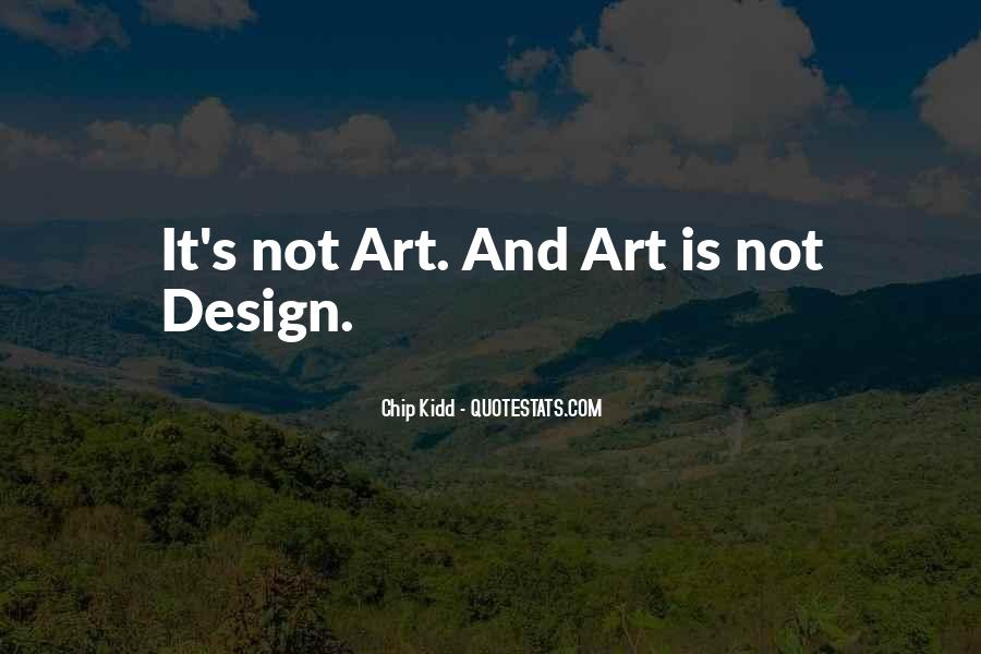 Quotes About Art And Design #966338