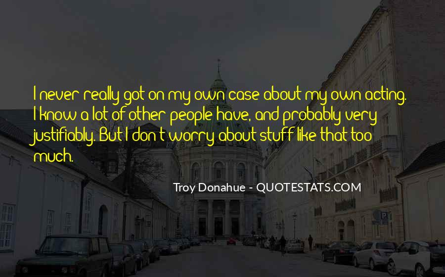 Troy Donahue Quotes #1725179