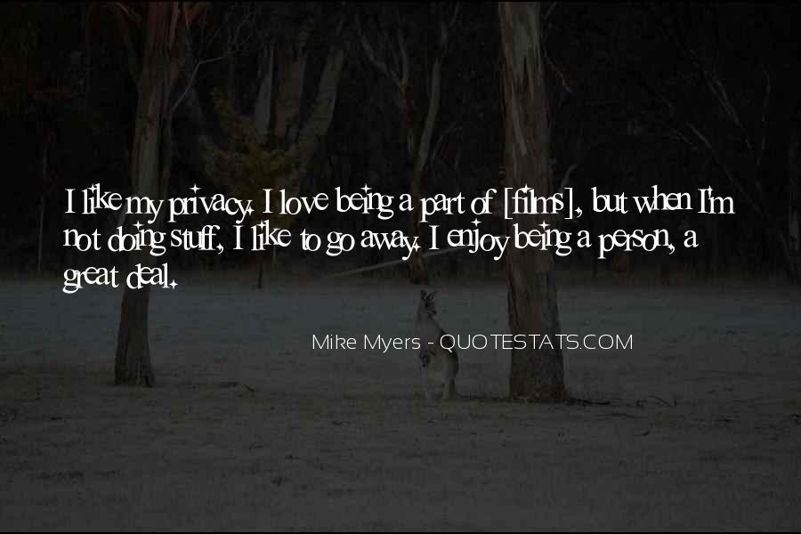 Quotes About Being Away From Someone You Love #146219