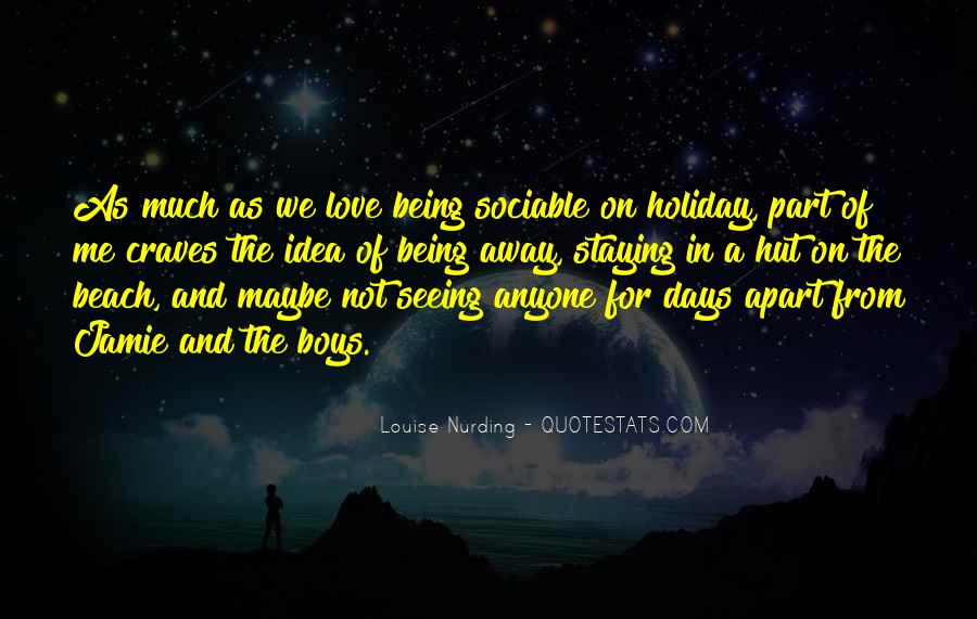 Quotes About Being Away From Someone You Love #367168
