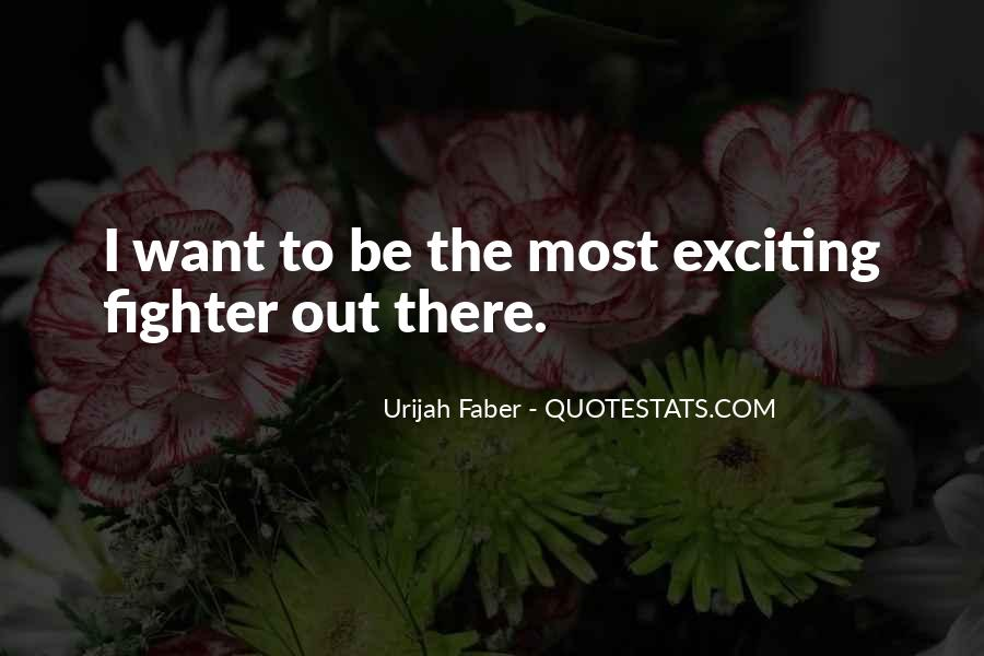 Urijah Faber Quotes #1284371