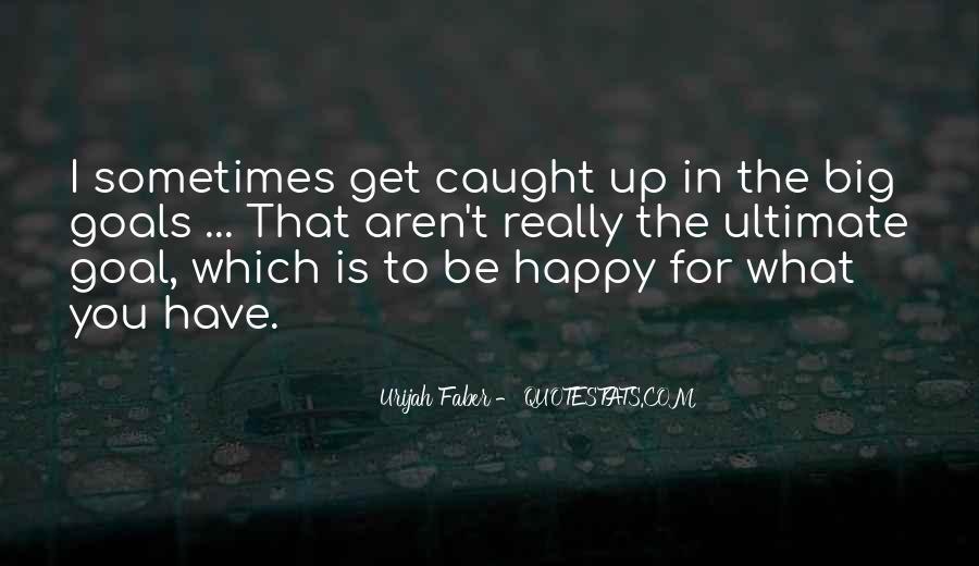 Urijah Faber Quotes #1380721