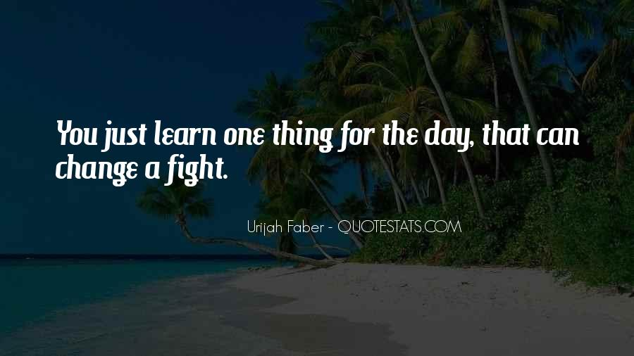 Urijah Faber Quotes #813707