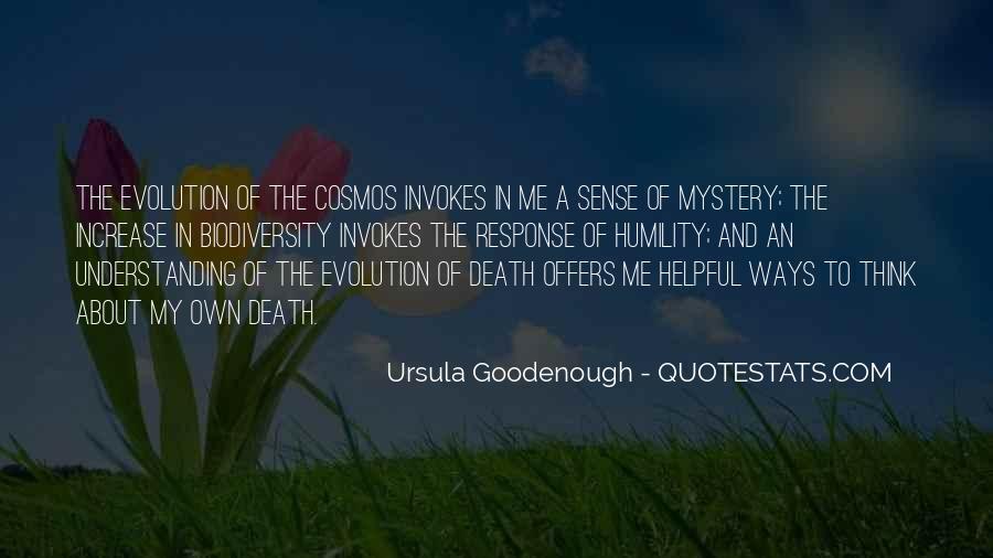Ursula Goodenough Quotes #1067006