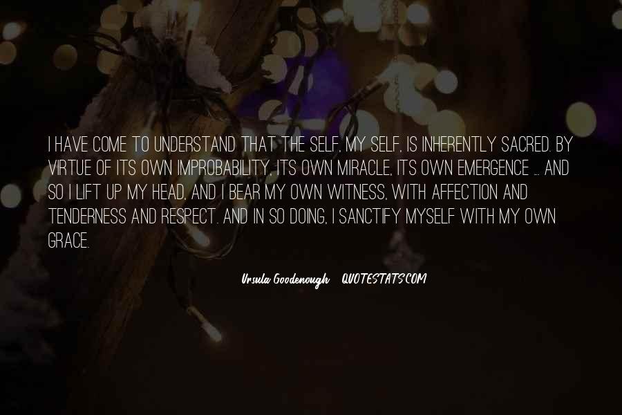 Ursula Goodenough Quotes #621566